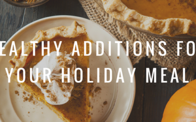 Healthy Additions For Your Holiday Meal
