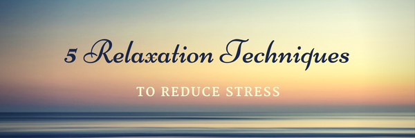 relaxation techniques blog post title - Holistic Health and Wellness